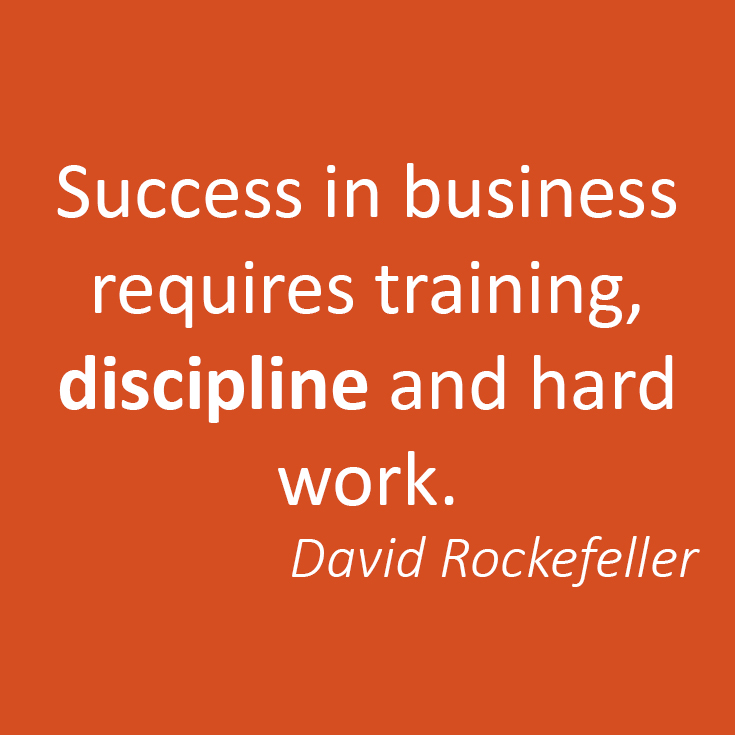 A strong discipline rigorous habits will help you in succeed - especially with Search Engine Optimization